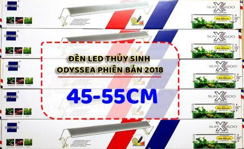 Đèn led Odyssea 45-55cm Slim x600 phiên bản 2018