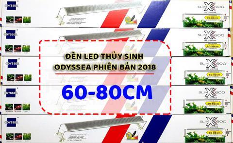 Đèn led Odyssea 60-80cm Slim x600 phiên bản 2018